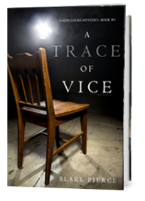 A Trace of Vice