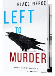 Left to Murder