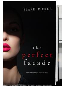 The Perfect Facade