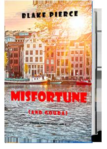 Misfortune (and Gouda)