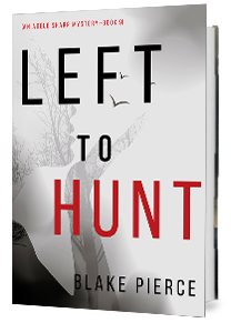 Left to Hunt