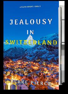 jealousy-in-switzerland