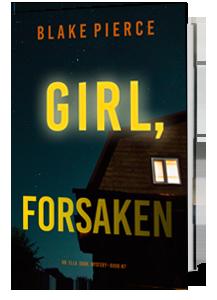 Girl Forsaken